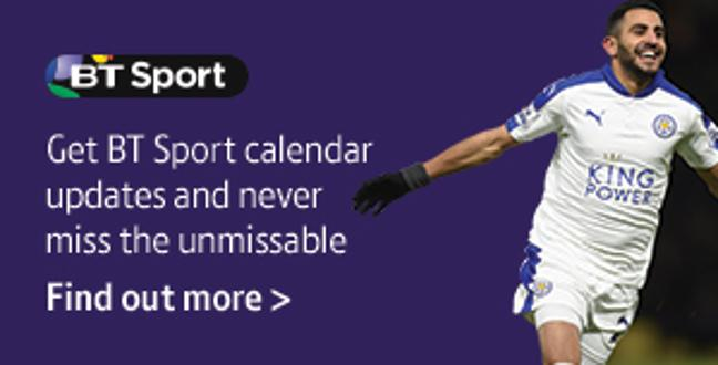 Get BT Sport calendar updates and never miss the unmissable