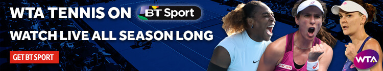 Watch WTA Tennis live on BT Sport