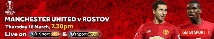 Watch Manchester United v Rostov exclusively on BT Sport