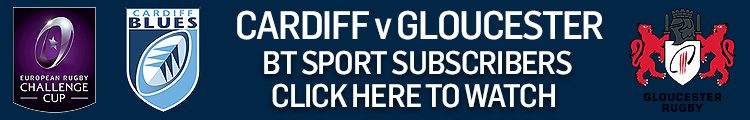 Watch Cardiff Blues v Gloucester exclusively live on BT Sport