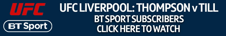 Watch UFC Liverpool exclusively live on BT Sport
