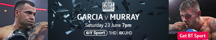 Join now to watch Roberto Garcia v Martin Murray exclusively live on BT Sport