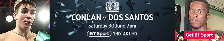 Join now to watch Michael Conlan v Adeilson dos Santos exclusively live on BT Sport