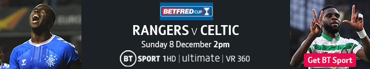 Join now to watch Rangers v Celtic on BT Sport