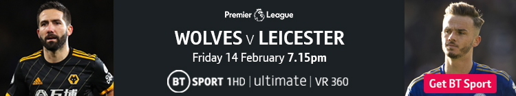 Join now to watch Wolves v Leicester exclusively live on BT Sport