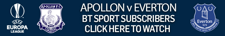 Watch Apollon Limassol v Everton exclusively live on BT Sport